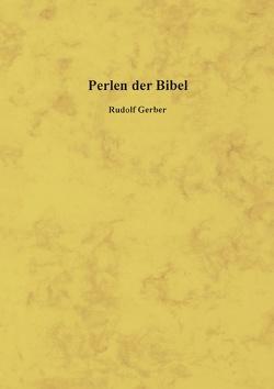 Perlen der Bibel von Gerber,  Rudolf