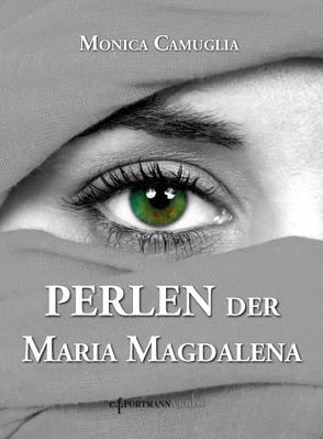 Perlen der Maria Magdalena von Camuglia,  Monica