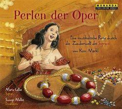 Perlen der Oper von Callas,  Maria, Märkl,  Kim, Melles,  Sunnyi