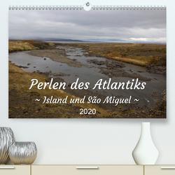 Perlen des Atlantiks – Island und São Miguel (Premium, hochwertiger DIN A2 Wandkalender 2020, Kunstdruck in Hochglanz) von Freymark,  Jessica