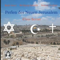 Perlen des Neuen Jerusalem von Bernet,  Claus, Sanci,  Kadir, Schmidt,  Wolfgang, Teichtal,  Yehuda