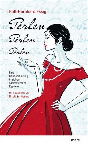 Perlen, Perlen, Perlen von Essig,  Rolf-Bernhard, Schössow,  Birgit