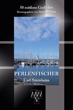 Perlenfischer von Sternheim,  Carl, Werhand,  Martin