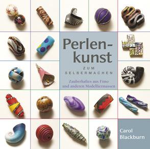 Perlenkunst zum Selbermachen von Blackburn,  Carol, Kloosterziel,  Rita