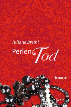Perlentod von Breinl,  Juliane