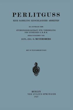 Perlitguss von Meyersberg,  G.