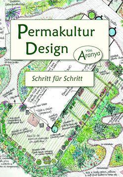 Permakultur Design von Aranya,  A.
