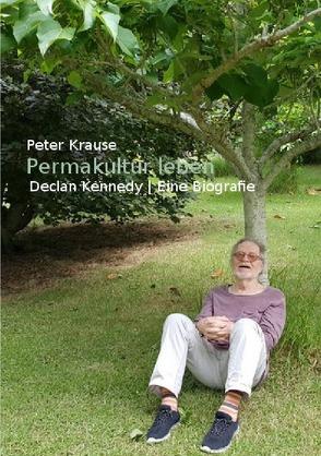 Permakultur leben von Krause,  Peter