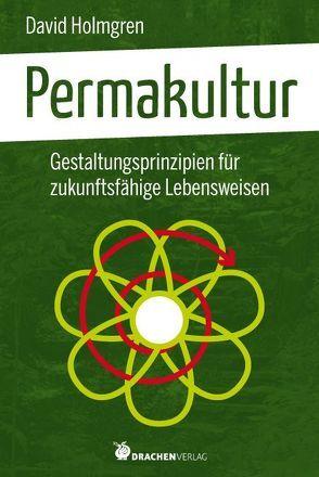 Permakultur von Fersterer,  Matthias, Holmgren,  David
