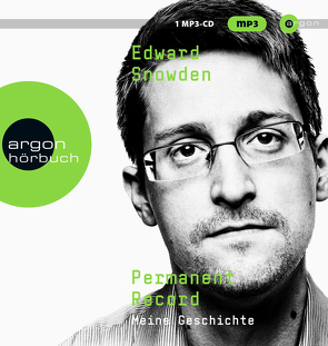 Permanent Record von Greiners,  Kay, Snowden,  Edward