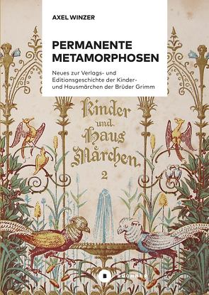 Permanente Metamorphosen von Winzer,  Axel