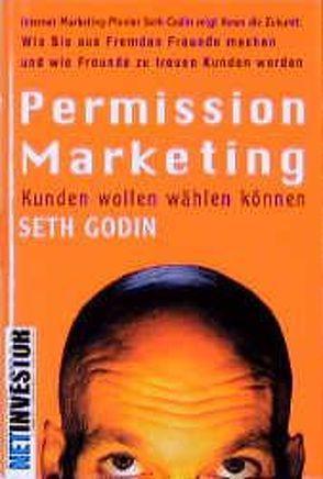 Permission Marketing von Godin,  Seth