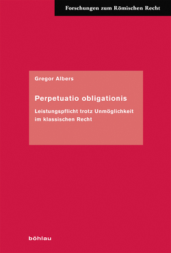 Perpetuatio obligationis von Albers,  Gregor