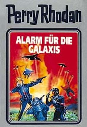 Perry Rhodan / Alarm für die Galaxis von Voltz,  William