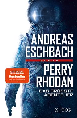 Perry Rhodan – Das größte Abenteuer von Eschbach,  Andreas