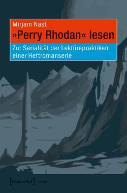»Perry Rhodan« lesen von Nast,  Mirjam