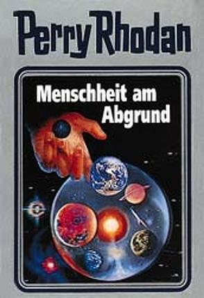 Perry Rhodan / Menschheit am Abgrund von Voltz,  William