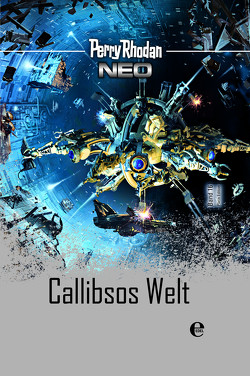 Perry Rhodan Neo 16: Callibsos Welt von Rhodan,  Perry
