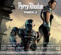 Perry Rhodan NEO MP3 Doppel-CD Folgen 111 + 112 von Dinger,  Hanno, Fröhlich,  Oliver, Gottschick,  Axel, Schwartz,  Susan