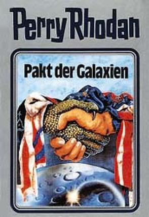 Perry Rhodan / Pakt der Galaxien von Voltz,  William