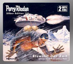 Perry Rhodan Silber Edition 101: Eiswind der Zeit (2 MP3-CDs) von Ewers,  H.G., Mahr,  Kurt, Maier,  Andreas Laurenz