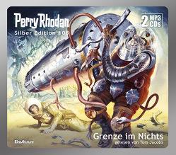 Perry Rhodan Silber Edition 108: Grenze im Nichts (2 MP3-CDs) von Jacobs,  Tom, Kneifel,  Hans, Voltz,  William