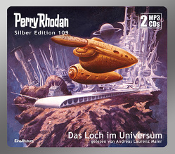 Perry Rhodan Silber Edition 109: Das Loch im Universum (2 MP3-CDs) von Darlton,  Clark, Francis,  H G, Maier,  Andreas Laurenz