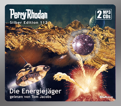 Perry Rhodan Silber Edition 112: Die Energiejäger (2 MP3-CDs) von Darlton,  Clark, Francis,  H G, Jacobs,  Tom, Kneifel,  Hans, Mahr,  Kurt, Voltz,  William