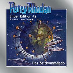 Perry Rhodan Silber Edition 42. Das Zeitkommando von Darlton,  Clark, Kneifel,  Hans, Mahr,  Kurt, Tratnik,  Josef, Voltz,  Wiliam