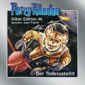 Perry Rhodan Silber Edition 46: Der Todessatellit von Darlton,  Clark, Ewers,  H.G.