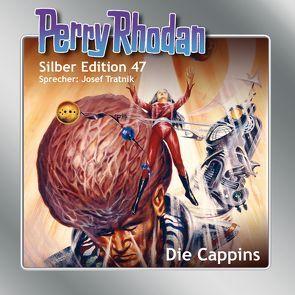 Perry Rhodan Silber Edition 47: Die Cappins von Darlton,  Clark, Ewers,  H.G.