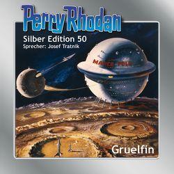 Perry Rhodan Silber Edition 50: Gruelfin von Ewers,  H.G., Kneifel,  Hans, Scheer,  K. H., Tratnik,  Josef