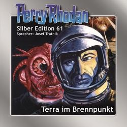 Perry Rhodan Silber Edition 61: Terra im Brennpunkt von Darlton,  Clark, Ewers,  H.G., Tratnik,  Josef