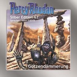 Perry Rhodan Silber Edition 62: Götzendämmerung von Francis,  H G, Tratnik,  Josef, Vlcek,  Ernst