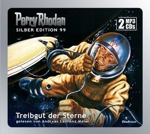 Perry Rhodan Silber Edition 99: Treibgut der Sterne (2 MP3-CDs) von Ewers,  H.G., Francis,  H G, Mahr,  Kurt, Maier,  Andreas Laurenz, Vlcek,  Ernst, Voltz,  William