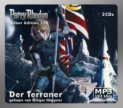 Perry Rhodan Silber Edition (MP3-CDs) 119 – Der Terraner von Höppner,  Gregor, Mahr,  Kurt, Sydow,  Marianne, Terrid,  Peter, Vlcek,  Ernst, Voltz,  William