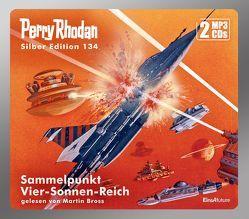 Perry Rhodan Silber Edition (MP3 CDs) 134: Sammelpunkt Vier-Sonnen-Reich von Bross,  Martin, Darlton,  Clark, Ewers,  H.G., Francis,  H G, Ziegler,  Thomas