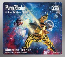 Perry Rhodan Silber Edition (MP3 CDs) 139: Einsteins Tränen von Ewers,  H.G., Francis,  H G, Gottschick,  Axel, Vlcek,  Ernst