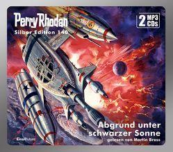 Perry Rhodan Silber Edition (MP3 CDs) 140:Abgrund unter schwarzer Sonne von Bross,  Martin, Francis,  H G, Mahr,  Kurt, Sydow,  Marianne