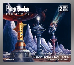 Perry Rhodan Silber Edition (MP3 CDs) 146: Psionisches Roulette von Bross,  Martin, Terrid,  Peter