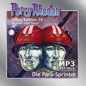 Perry Rhodan Silber Edition (MP3-CDs) 24 – Die Para-Sprinter von Mahr,  Kurt, Scheer,  K. H., Tratnik,  Josef, Voltz,  William