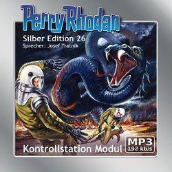 Perry Rhodan Silber Edition (MP3-CDs) 26 – Kontrollstation Modul von Dalton,  Clark, Ewers,  H.G., Mahr,  Kurt, Scheer,  K. H., Tratnik,  Josef, Voltz,  William