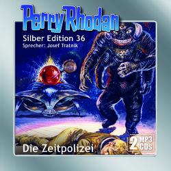 Perry Rhodan Silber Edition (MP3-CDs) 36: Die Zeitpolizei von Darlton,  Clark, Mahr,  Kurt, Scheer,  K. H., Tratnik,  Josef