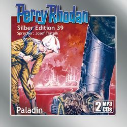 Perry Rhodan Silber Edition (MP3-CDs) 39: Paladin von Darlton,  Clark, Tratnik,  Josef, Voltz,  William