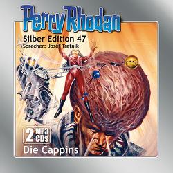 Perry Rhodan Silber Edition (MP3-CDs) 47: Die Cappins von Darlton,  Clark, H. G.,  Ewers, Tratnik,  Josef
