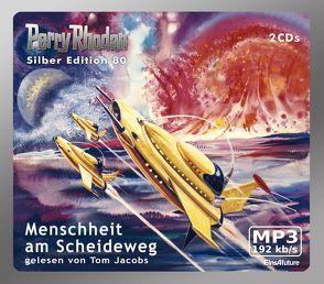 Perry Rhodan Silber Edition (MP3-CDs) 80 – Menschheit am Scheideweg von Ewers,  H.G., Francis,  H G, Jacobs,  Tom, Mahr,  Kurt, Vlcek,  Ernst, Voltz,  William
