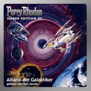 Perry Rhodan Silber Edition (MP3-CDs) 85 – Allianz der Galaktiker von Darlton,  Clark, Ewers,  H.G., Kneifel,  Hans, Mahr,  Kurt, Maier,  Andreas Laurenz, Voltz,  William