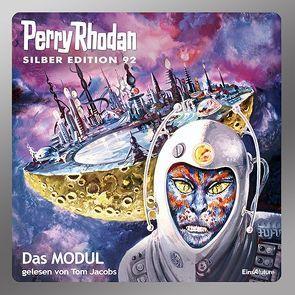Perry Rhodan Silber Edition (MP3-CDs) 92 – Das Modul von Francis,  H G, Jacobs,  Tom, Kneifel,  Hans, Mahr,  Kurt, Terrid,  Peter, Vlcek,  Ernst, Voltz,  Wiliam