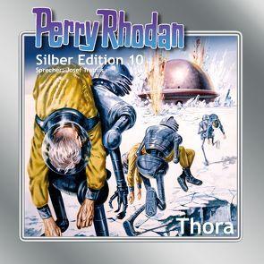 Perry Rhodan Silber Edition Nr. 10 – Thora von Brand,  Kurt, Darlton,  Clark, Mahr,  Kurt, Scheer,  K. H., Tratnik,  Josef, Voltz,  William