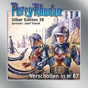 Perry Rhodan Silber Edition Nr. 38 – Verschollen in M 87 von Darlton,  Clark, Ewers,  H.G., Mahr,  Kurt, Tratnik,  Josef, Voltz,  William